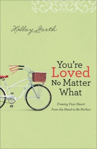 You_re_Loved_No_Matter_What_by_Holley_Gerth_Cover_1024x1024
