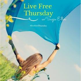 We are linking with Suzie Eller and other beautiful ladies for Live Free Thursday! http://tsuzanneeller.com/