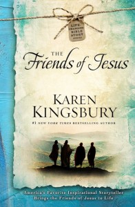 Karen-Kingsbury-The-Friends-Of-Jesus-cover-668x1024