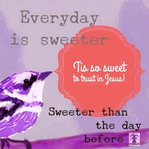 everyday is sweeter