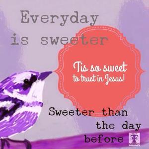 everyday is sweeter